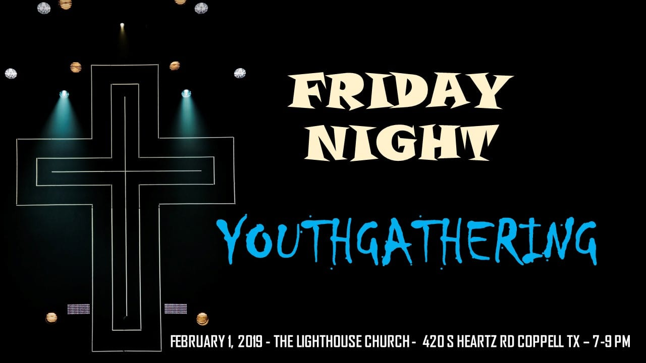 Friday Night Youth Gathering
